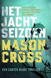 Het Jacht Seizon (The Killing Season)