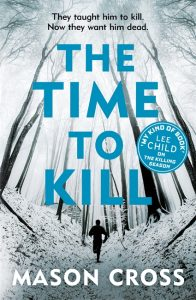 The Time to Kill - Carter Blake book 3 (Orion)