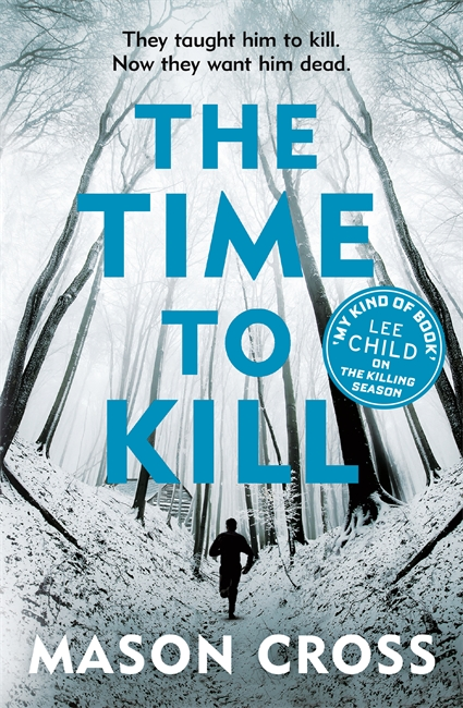 The Time to Kill - Carter Blake Book 3