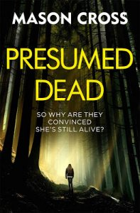 Carter Blake book 5: Presumed Dead